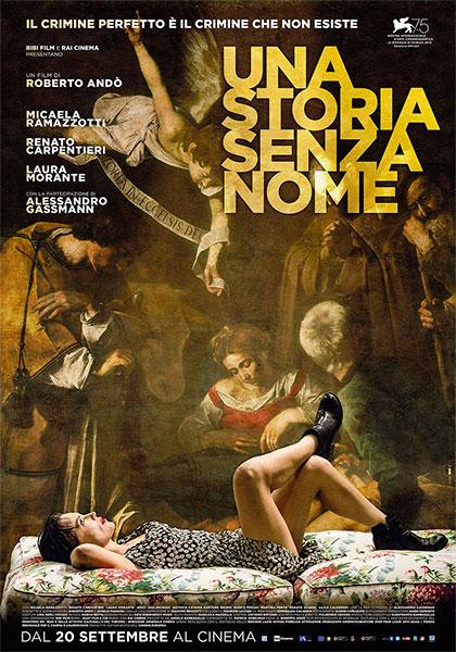 """""""Una storia senza nome"""", un thriller che coinvolge e diverte appassionatamente"""