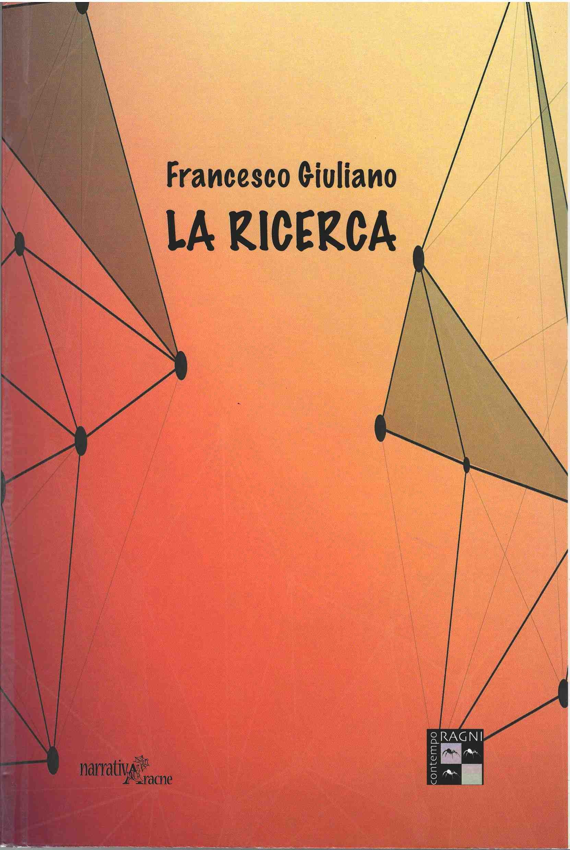"""""""La ricerca"""", le motivazioni per leggere questo romanzo pubblicato da Aracne editrice"""