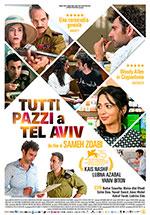 """""""Tutti pazzi a Tel Aviv"""" è una commedia appassionata dal contenuto sarcastico che fa riflettere sulla drammatica situazione israelo-"""