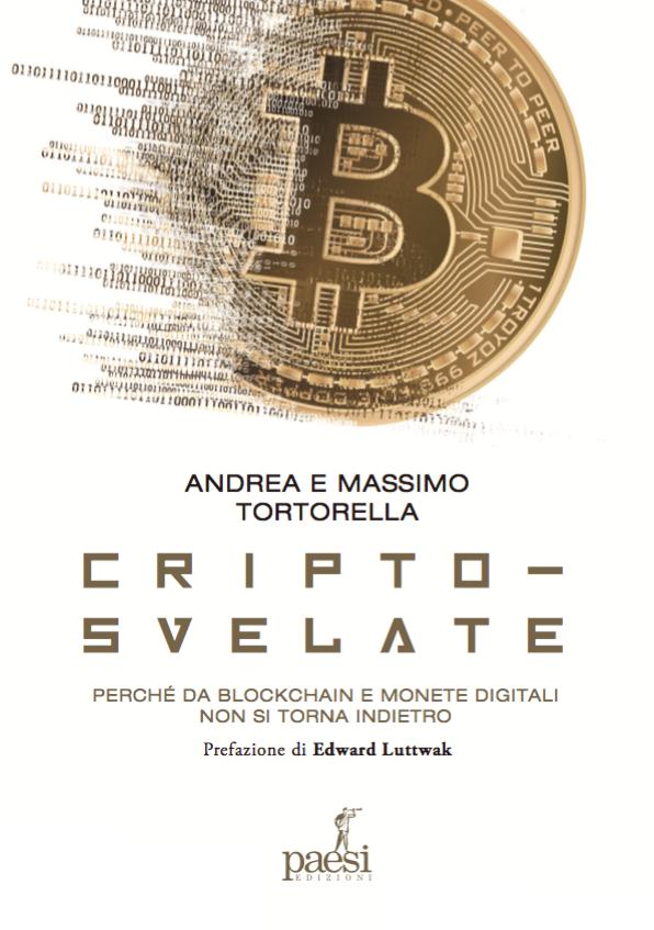 Cripto-svelate. Perchè da blockchain e monete digitali non si torna indietro.